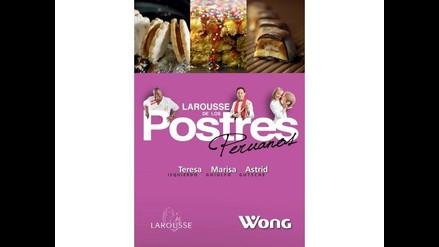 Llegó el Larousse de los Postres Peruanos