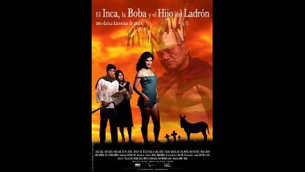 Estrenan película peruana ´El Inca, La Boba y el Hijo del Ladró´