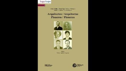 Presentan libro Arquitectos/ arquitectas Pioneros/Pioneras