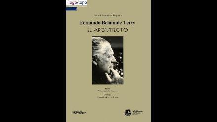 Presentación de texto Fernando Belaunde Terry. El Arquitecto
