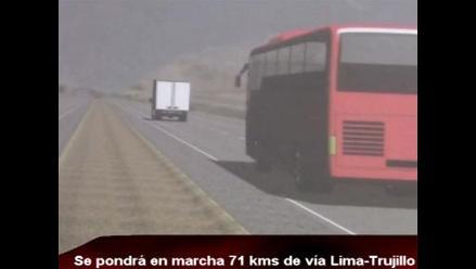 Se pondrá en funcionamiento 71 kilómetros de la vía Lima-Trujillo