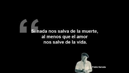 Diez Frases Inmortales Del Poeta Pablo Neruda En Su Onomástico Rpp
