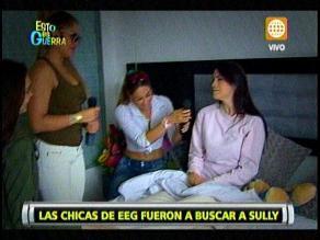 EEG: Guerreras visitaron a Sully Saénz en su casa