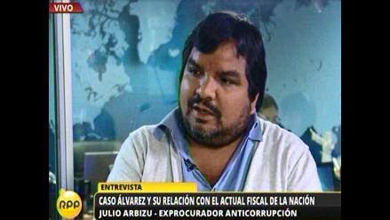 Arbizu: Fiscal Ramos debe marcar distancias con el caso Álvarez