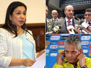Resumen: Marisol Espinoza niega alejamiento del Partido Nacionalista, Mininter confirma aumento salarial para policías y Reinaldo Rueda rechazó dirigir la selección peruana