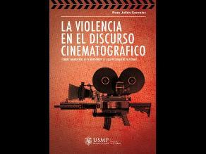 Presentan publicación que analiza el contenido violento en el cine