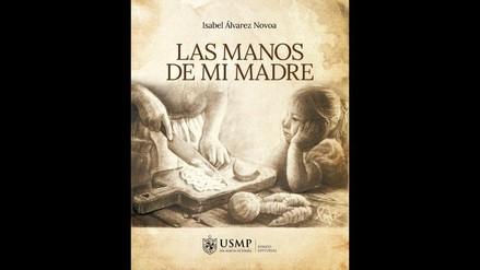 Las Manos de Mi Madre, homenaje de Isabel Álvarez a la autora de sus días
