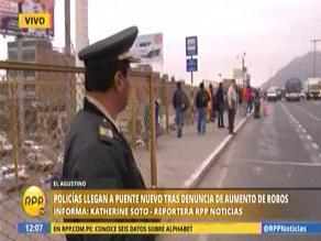 El Agustino: policías y serenos ya vigilan Puente Nuevo
