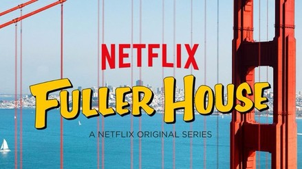 "Netflix: revelan fecha de estreno de ""Fuller house"""