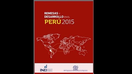 Remesas  y desarrollo en el Perú 2015: La diáspora peruana en cifras