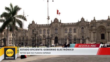 Así está el Perú: ¿Qué impide la implementación de un Gobierno Electrónico?