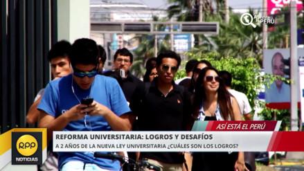 Así está el Perú: logros y desafíos que enfrenta la reforma universitaria