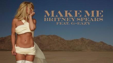 """Britney Spears: escucha su nueva canción """"Make me…"""""""