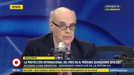 """Ricardo Luna: """"Los logros de la política exterior tendrán continuidad"""""""