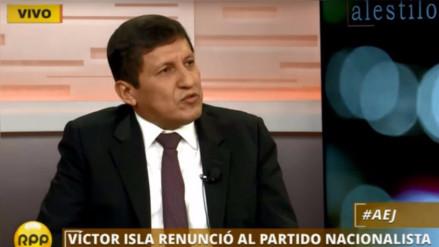 """Víctor Isla: """"No me parece mal que se investigue la gestión de Ollanta Humala"""""""
