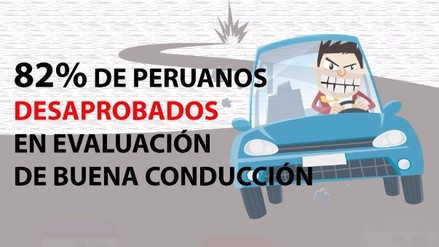 82% de peruanos desaprueban examen de buena conducción