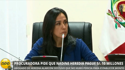 Procuraduría pide que Nadine Heredia pague S/ 10 millones de reparación civil