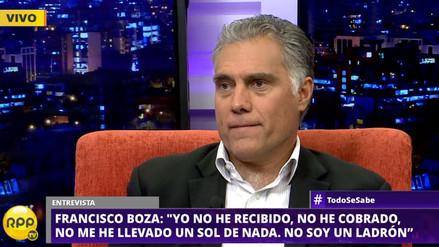 """Francisco Boza: """"Me estan tratando como ladrón, no soy ladrón"""""""