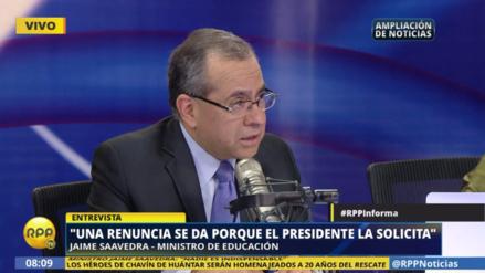 """Jaime Saavedra: """"No existe una razón de peso para que renuncie"""""""