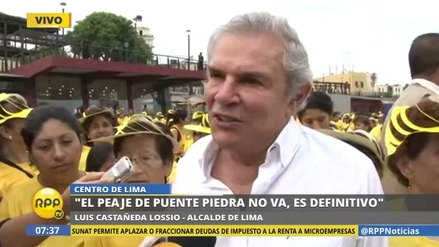 """Luis Castañeda: """"El peaje en Puente Piedra no va, eso es definitivo"""""""