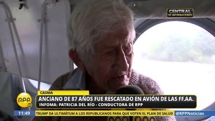 Rescatan vía aérea a un anciano de 87 años de las zonas inundadas de Casma