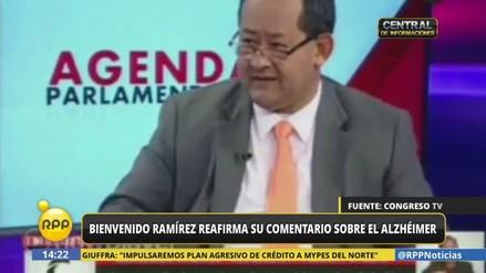 Bienvenido Ramírez reafirmó su comentario sobre el Alzheimer
