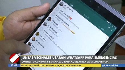 Usan WhatsApp para combatir la delincuencia en el Cercado de Lima