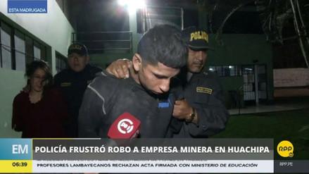 La Policía frustró el asalto de una empresa minera en Huachipa
