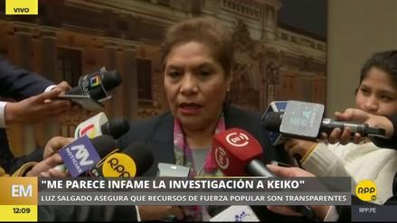 "Luz Salgado: ""Me parece infame la investigación a Keiko Fujimori"""