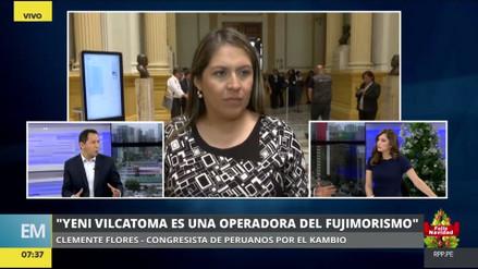 """Clemente Flores: """"Yeni Vilcatoma es una operadora del fujimorismo"""""""