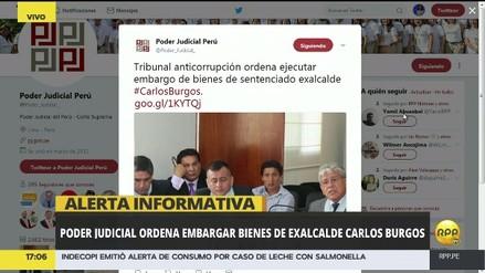 Poder Judicial ordenó embargar los bienes de Carlos Burgos