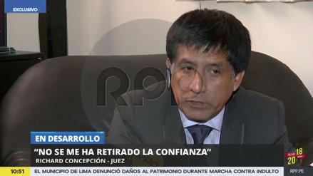 """Richard Concepción Carhuancho a RPP Noticias: """"No se me ha retirado la confianza"""""""