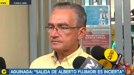"Aguinaga sobre salud de Fujimori: ""De momento no hay alta médica hasta próximo aviso"""