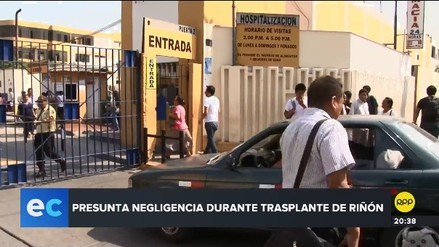 Denuncian al Hospital Cayetano Heredia por presunta negligencia en trasplante de riñón