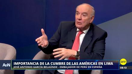 Embajador García Belaúnde: Es la primera vez que el país anfitrión de la Cumbre de las Américas 'desinvita' a otro