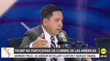 """Germán Trejo: """"Trump ha sido constante en su menosprecio a los países de Latinoamérica"""""""