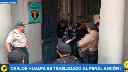 Carlos Hualpa fue trasladado al penal Ancón I