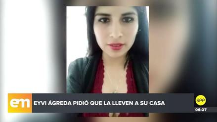 Eyvi Liset Ágreda pidió que la saquen del hospital y la lleven a casa
