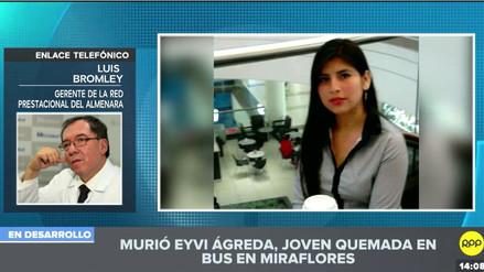 Eyvi Ágreda tuvo una falla multiorgánica, dijo el director de Hospital Almenara