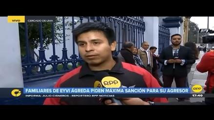 """Hermano de Eyvi Ágreda: """"Quisiera pena de muerte para el agresor, gente así no debe estar en las calles"""""""