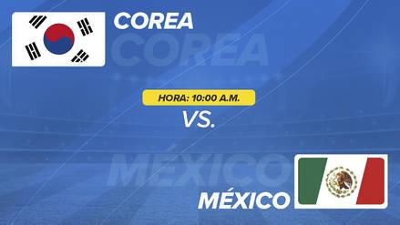 Corea del Sur vs México EN VIVO EN DIRECTO ONLINE: Canales, goles y minuto a minuto