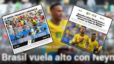 Brasil se lleva las portadas en el mundo tras vencer a México