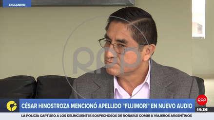 César Hinostroza dijo que el audio donde menciona a Fujimori fue grabado antes de orden judicial