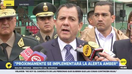 """Mauro Medina aseguró que la Alerta Amber en el Perú se implementará """"próximamente"""""""