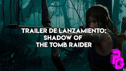 Shadow of Tomb Raider nos muestra trailer de lanzamiento