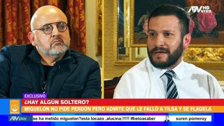 """Miguel Hidalgo sobre Tilsa Lozano: """"Ella lloró porque las mujeres son más emocionales"""""""