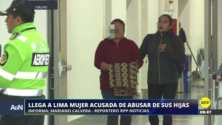 Madre acusada de violar a sus hijas llegó a Lima tras ser detenida en Cusco