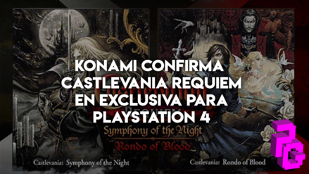 Konami confirma Castlevania Requiem en exclusiva para PlayStation 4