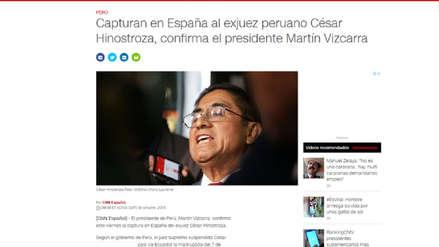 César Hinostroza capturado: Así informó la prensa internacional tras la primicia de RPP
