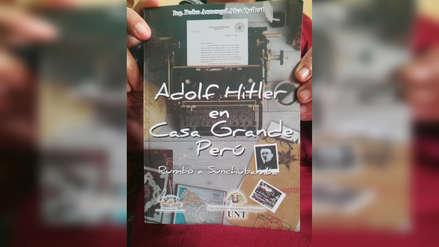 Libro revela que Adolfo Hitler estuvo en Casa Grande